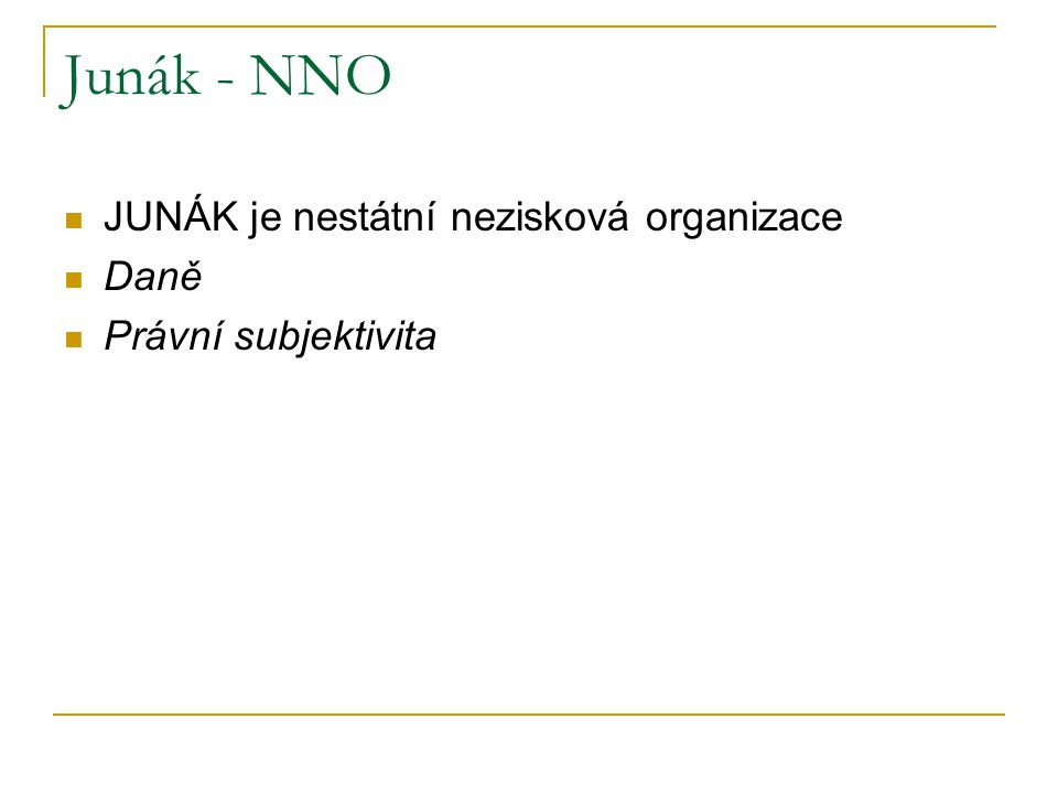 Junák - NNO JUNÁK je nestátní nezisková organizace Daně