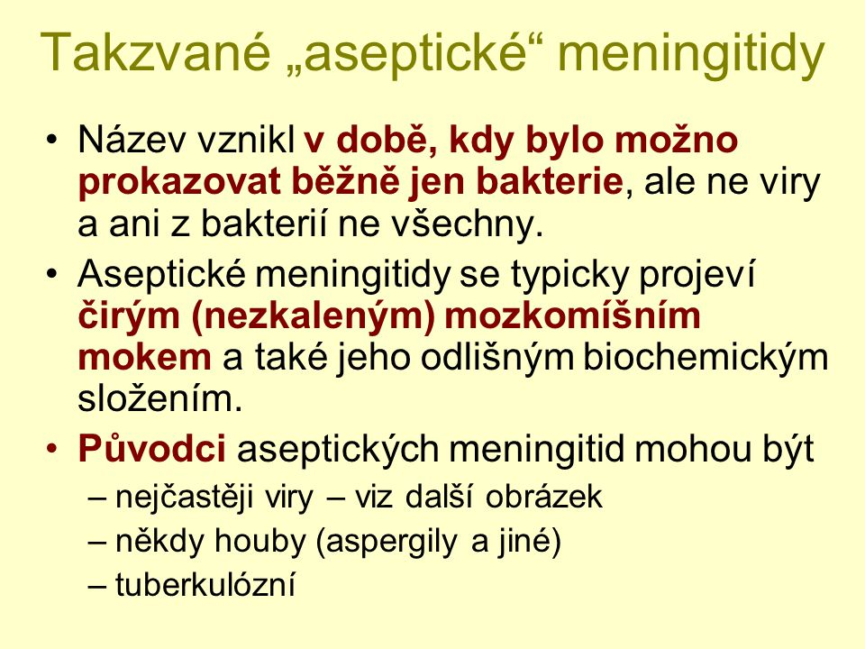 """Takzvané """"aseptické meningitidy"""