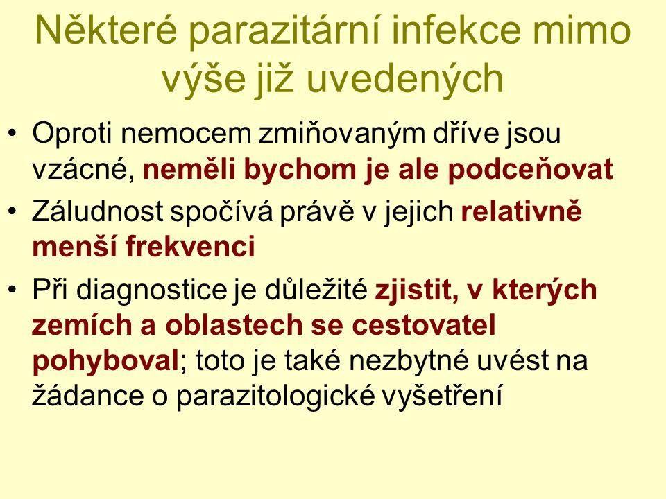 Některé parazitární infekce mimo výše již uvedených