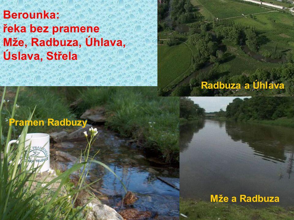 Berounka: řeka bez pramene Mže, Radbuza, Úhlava, Úslava, Střela