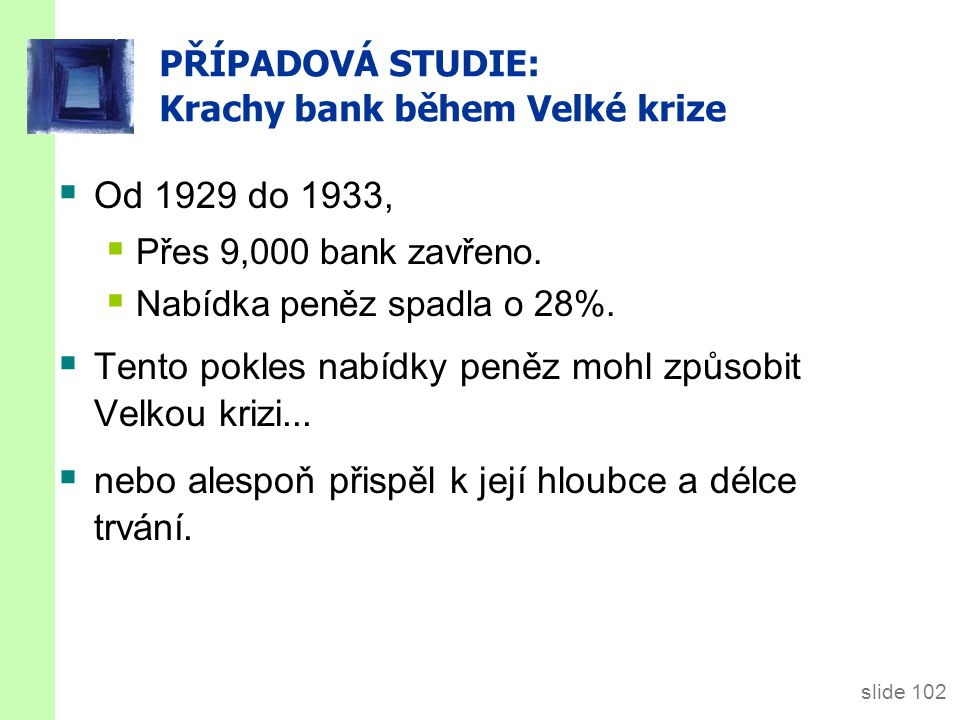 PŘÍPADOVÁ STUDIE: Krachy bank během Velké krize