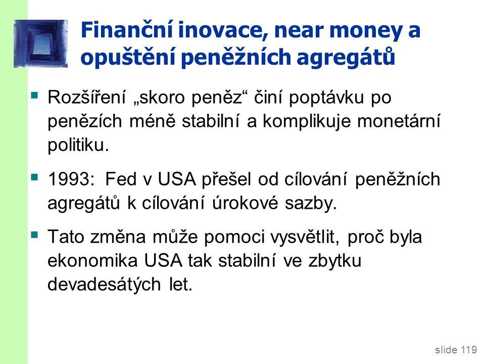 Shrnutí 1. Bankovnictví s částečnými rezervami tvoří peníze, protože každá koruna rezerv generuje mnoho korun depozit.