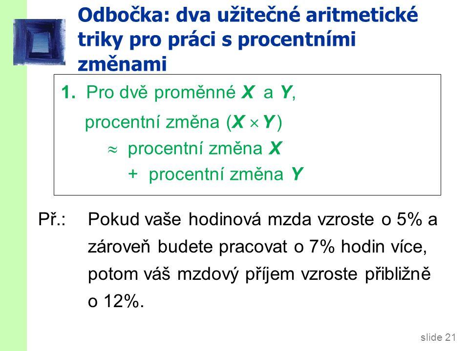 Odbočka: dva užitečné aritmetické triky pro práci s procentními změnami