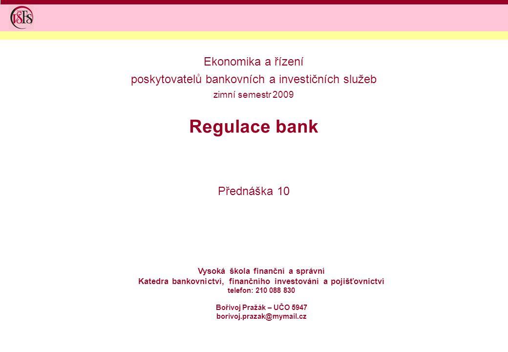 Regulace bank Ekonomika a řízení
