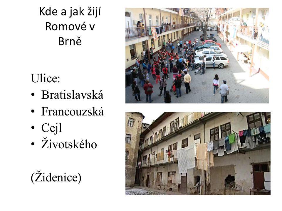 Kde a jak žijí Romové v Brně