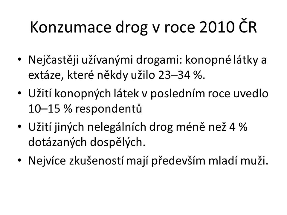 Konzumace drog v roce 2010 ČR