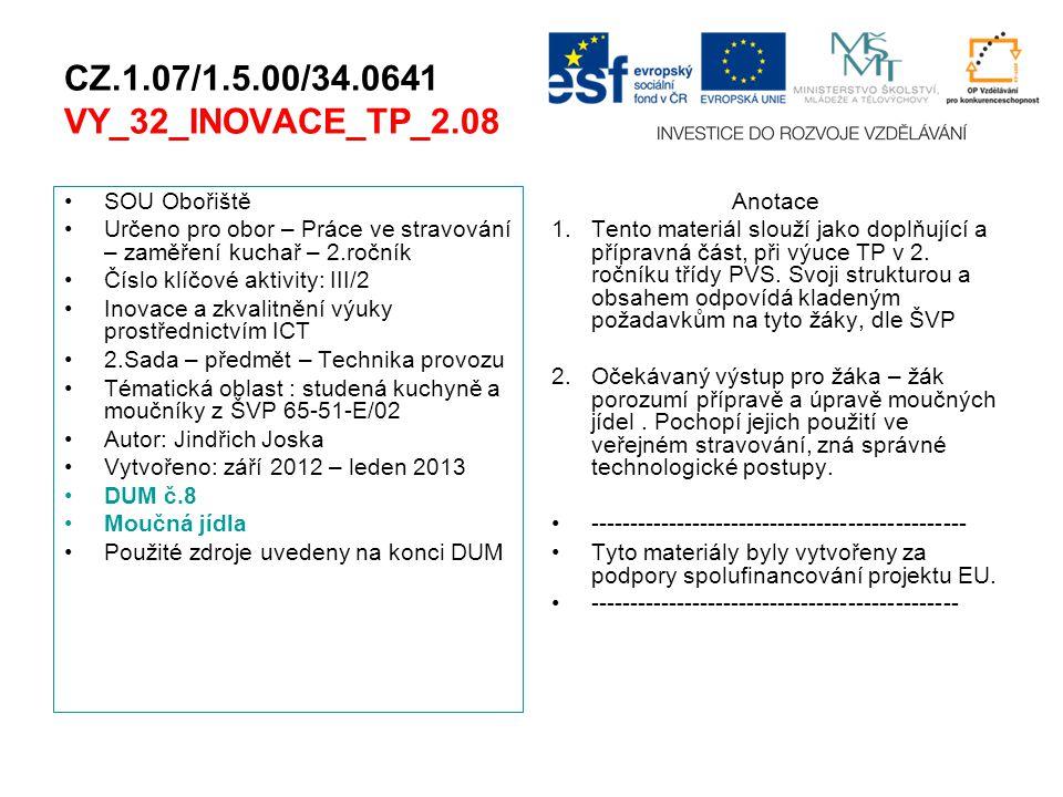 CZ.1.07/1.5.00/34.0641 VY_32_INOVACE_TP_2.08 SOU Obořiště