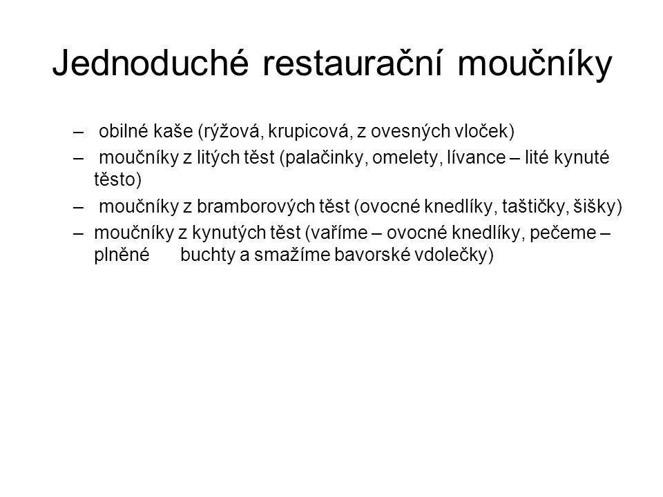 Jednoduché restaurační moučníky