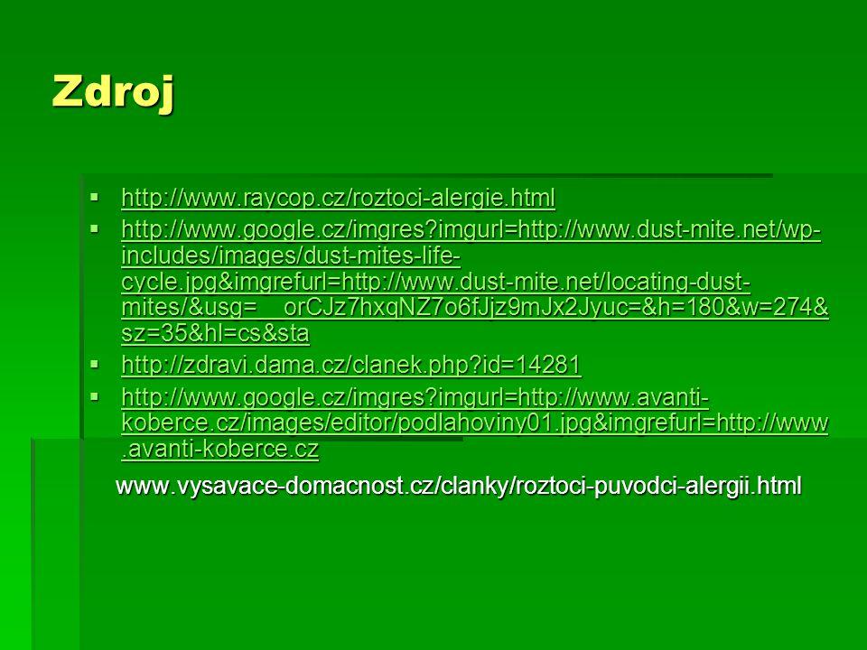 Zdroj http://www.raycop.cz/roztoci-alergie.html