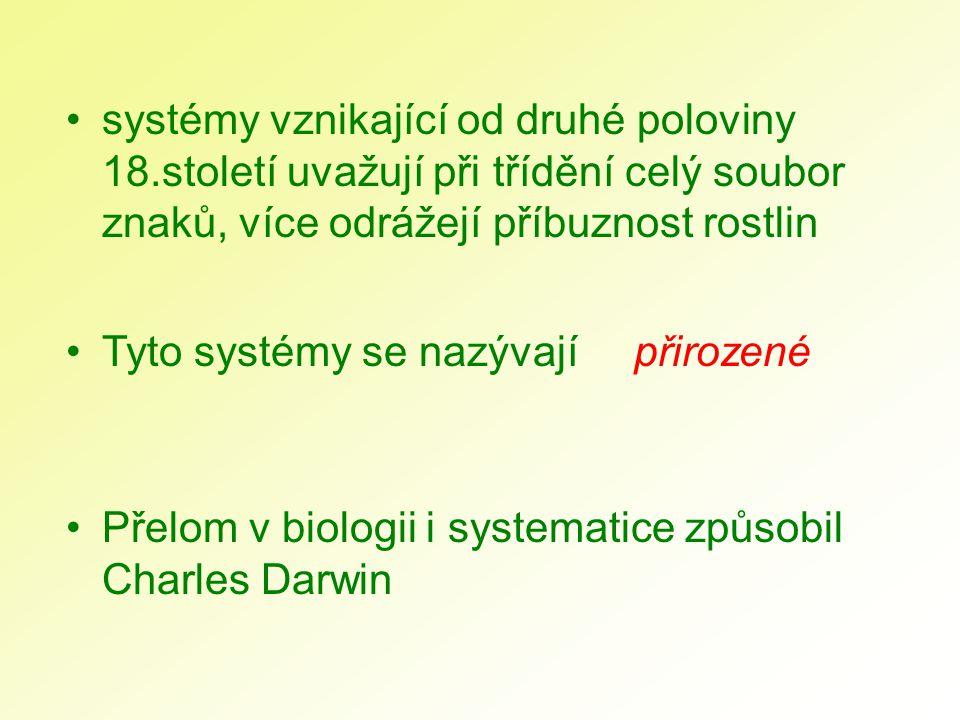 systémy vznikající od druhé poloviny 18