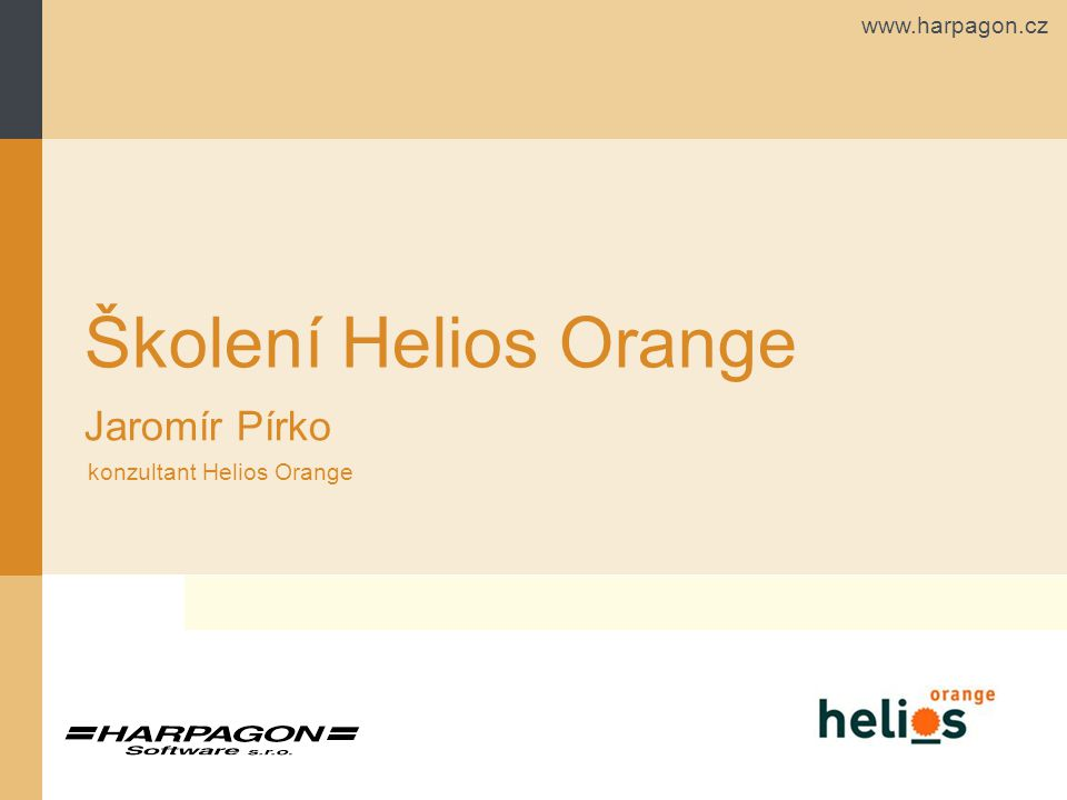 Školení Helios Orange Jaromír Pírko konzultant Helios Orange