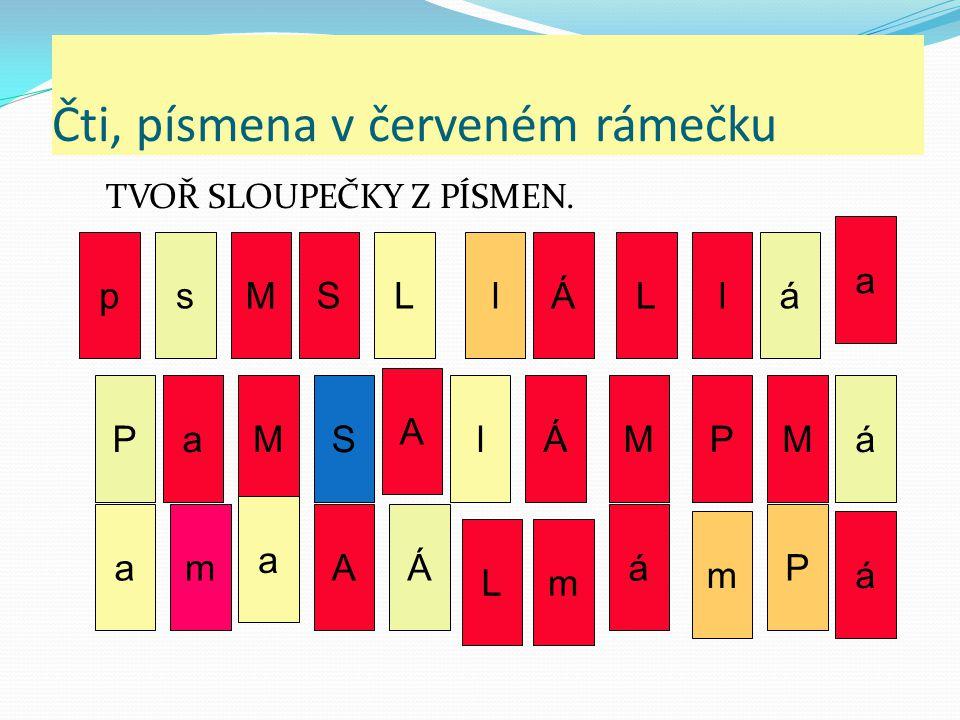 Čti, písmena v červeném rámečku