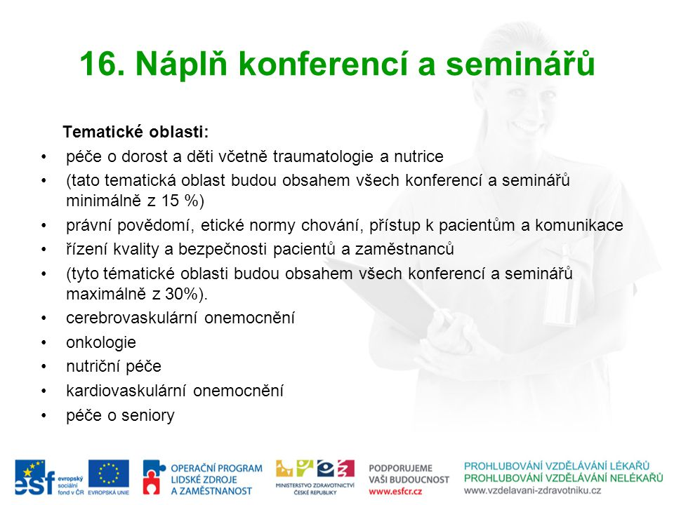 16. Náplň konferencí a seminářů