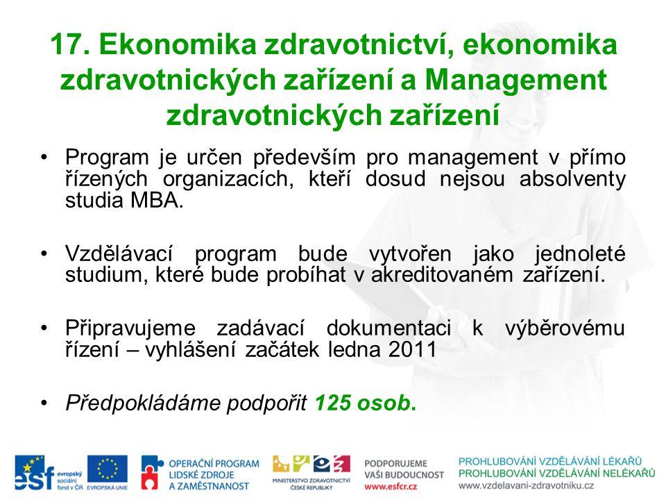 17. Ekonomika zdravotnictví, ekonomika zdravotnických zařízení a Management zdravotnických zařízení