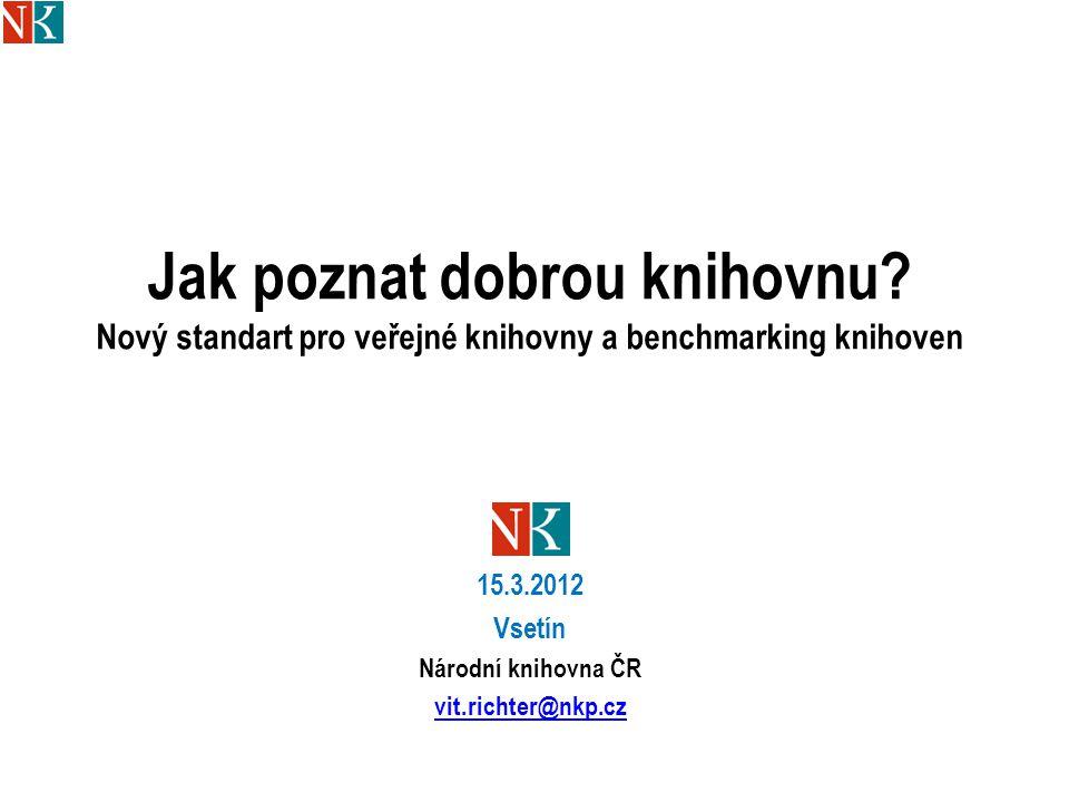 15.3.2012 Vsetín Národní knihovna ČR vit.richter@nkp.cz