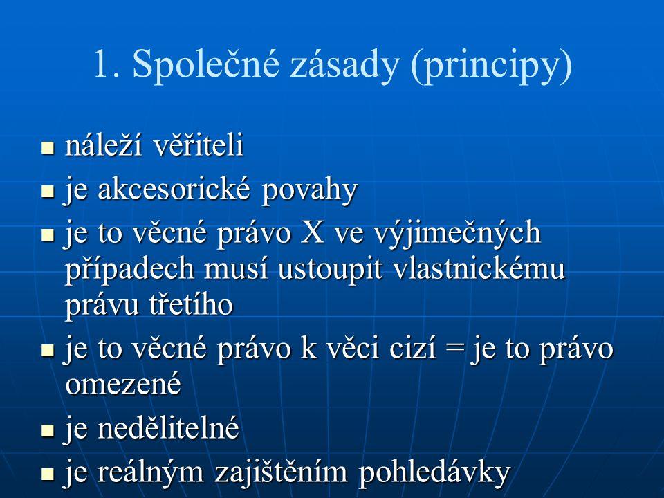 1. Společné zásady (principy)