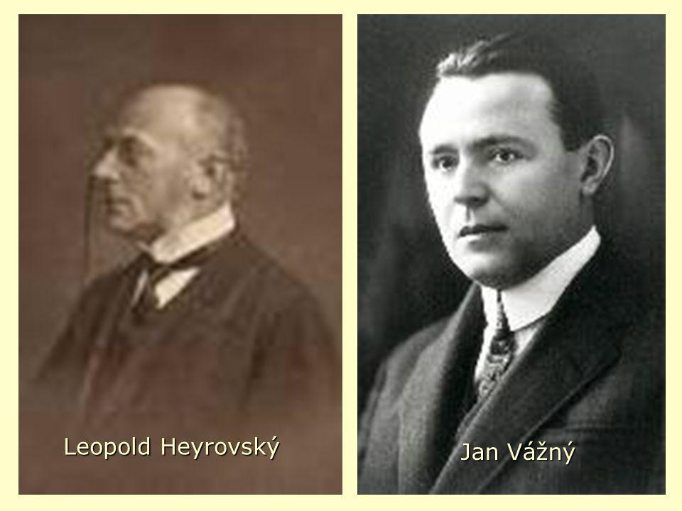 Leopold Heyrovský Jan Vážný