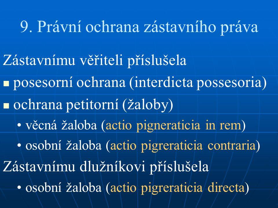 9. Právní ochrana zástavního práva