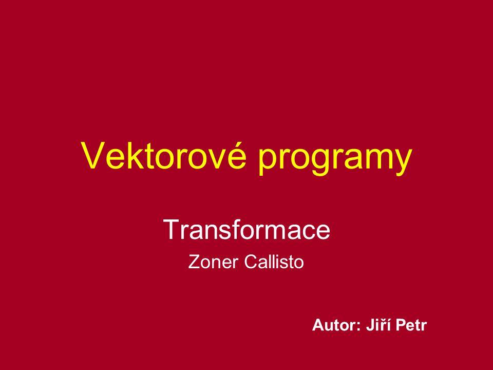 Transformace Zoner Callisto