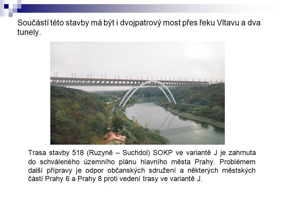 Součástí této stavby má být i dvojpatrový most přes řeku Vltavu a dva tunely.