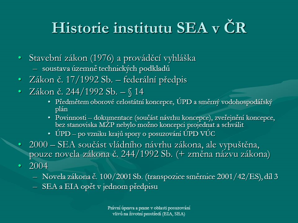 Historie institutu SEA v ČR