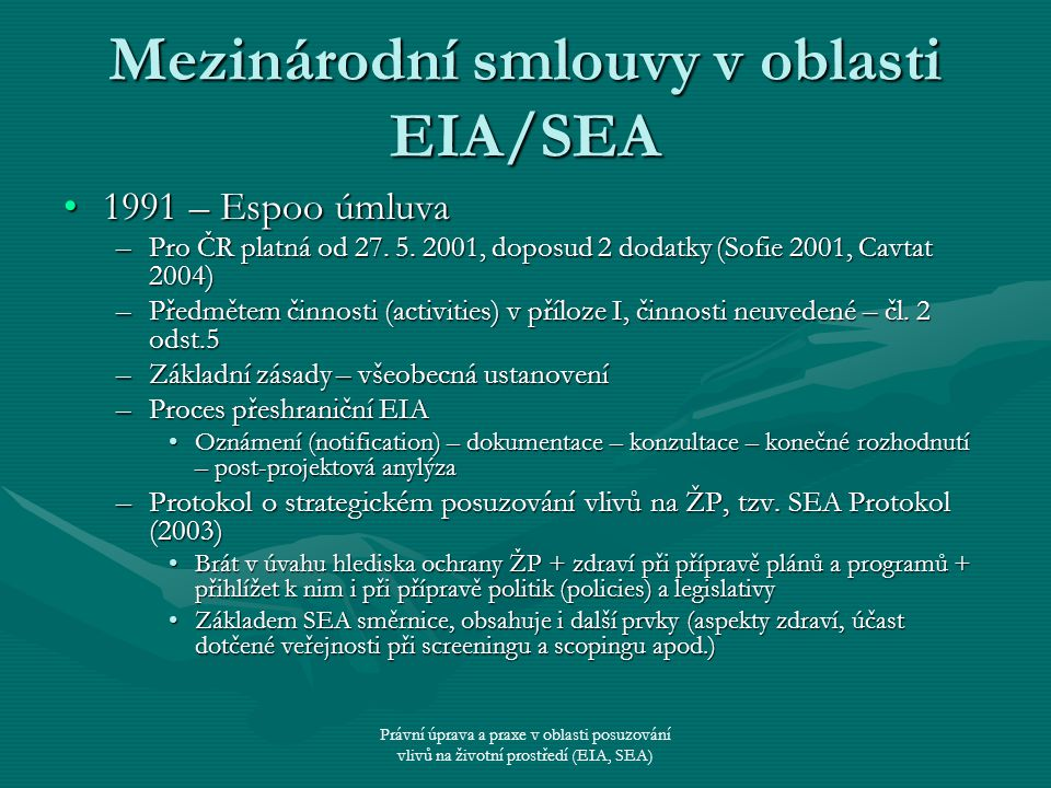 Mezinárodní smlouvy v oblasti EIA/SEA