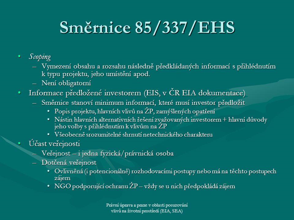 Směrnice 85/337/EHS Scoping