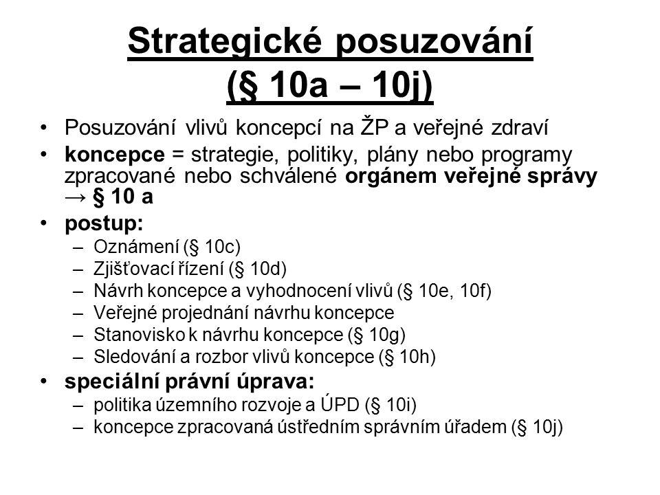 Strategické posuzování (§ 10a – 10j)
