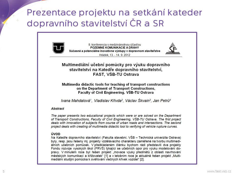 Prezentace projektu na setkání kateder dopravního stavitelství ČR a SR