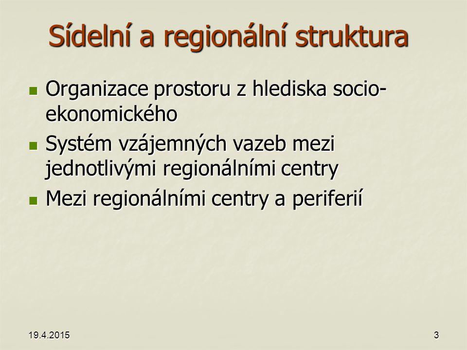 Sídelní a regionální struktura