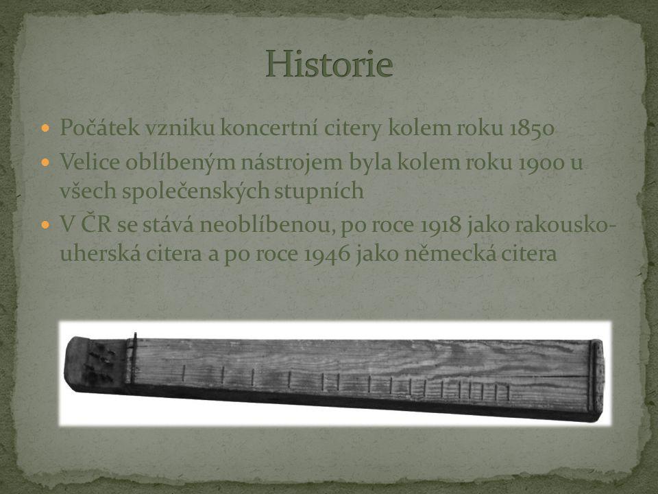 Historie Počátek vzniku koncertní citery kolem roku 1850