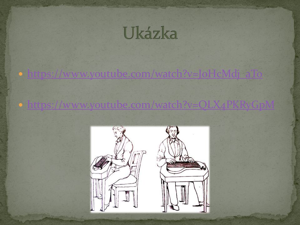 Ukázka https://www.youtube.com/watch v=J0HcMdj_aTo