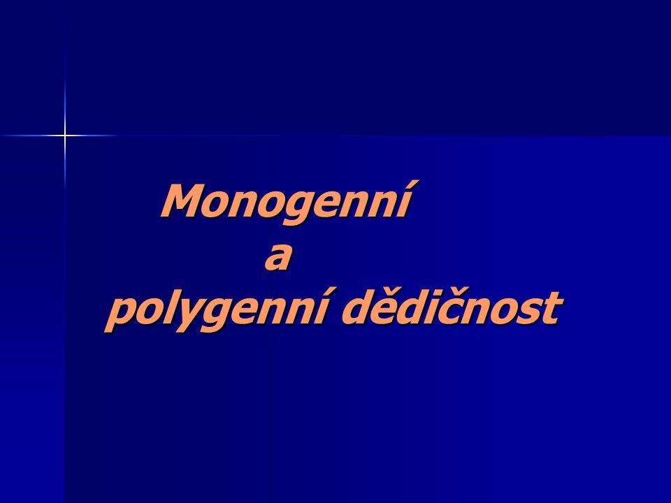 Monogenní a polygenní dědičnost