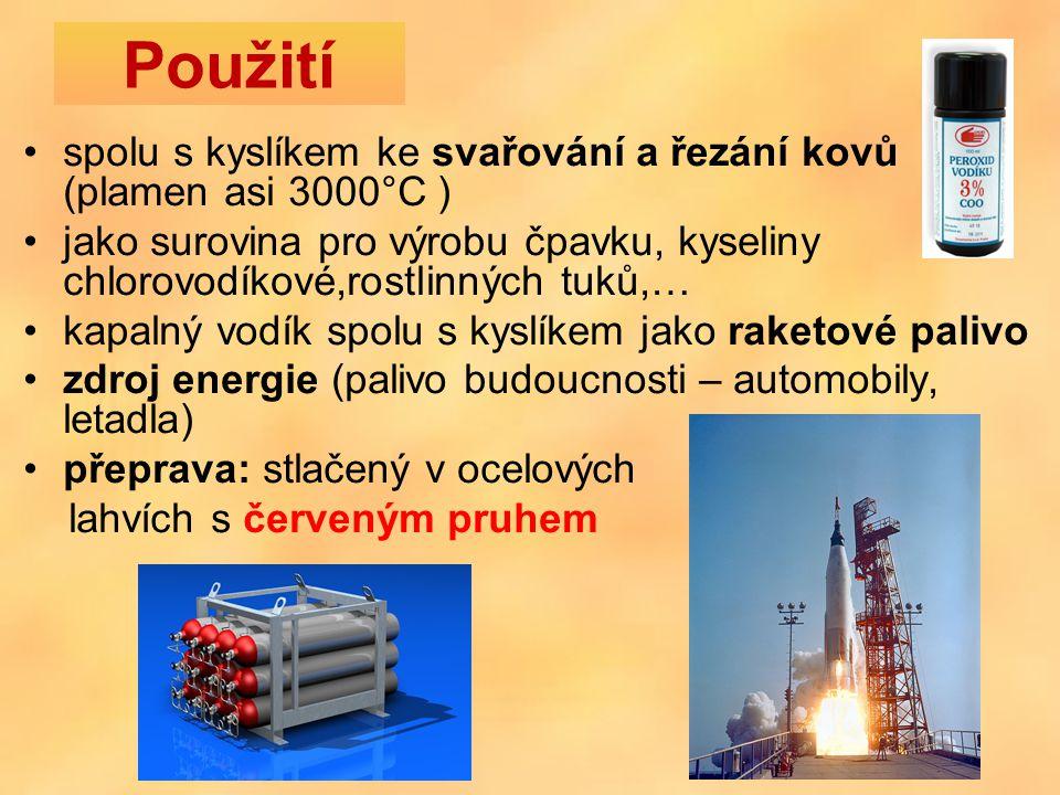 Použití spolu s kyslíkem ke svařování a řezání kovů (plamen asi 3000°C )