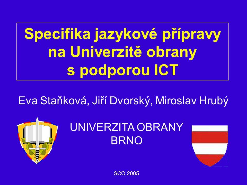 Specifika jazykové přípravy na Univerzitě obrany s podporou ICT