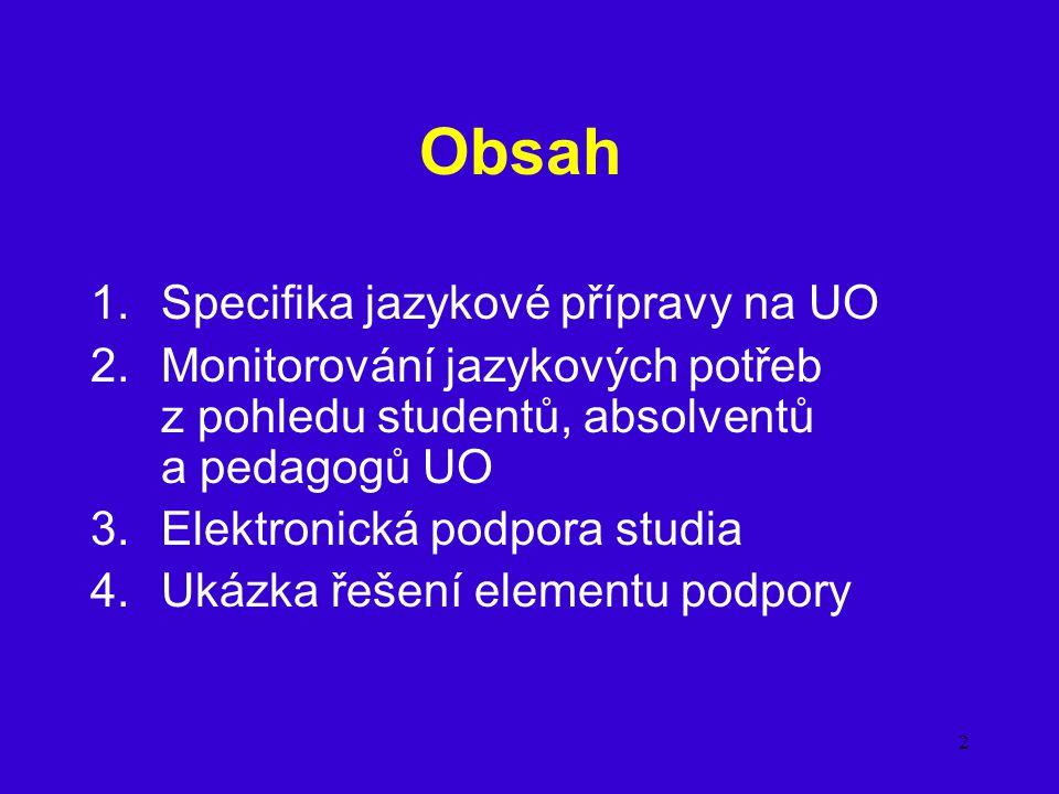 Obsah Specifika jazykové přípravy na UO