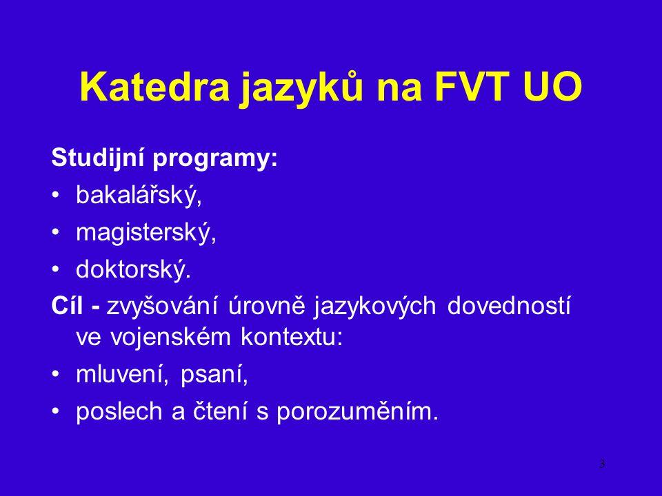 Katedra jazyků na FVT UO