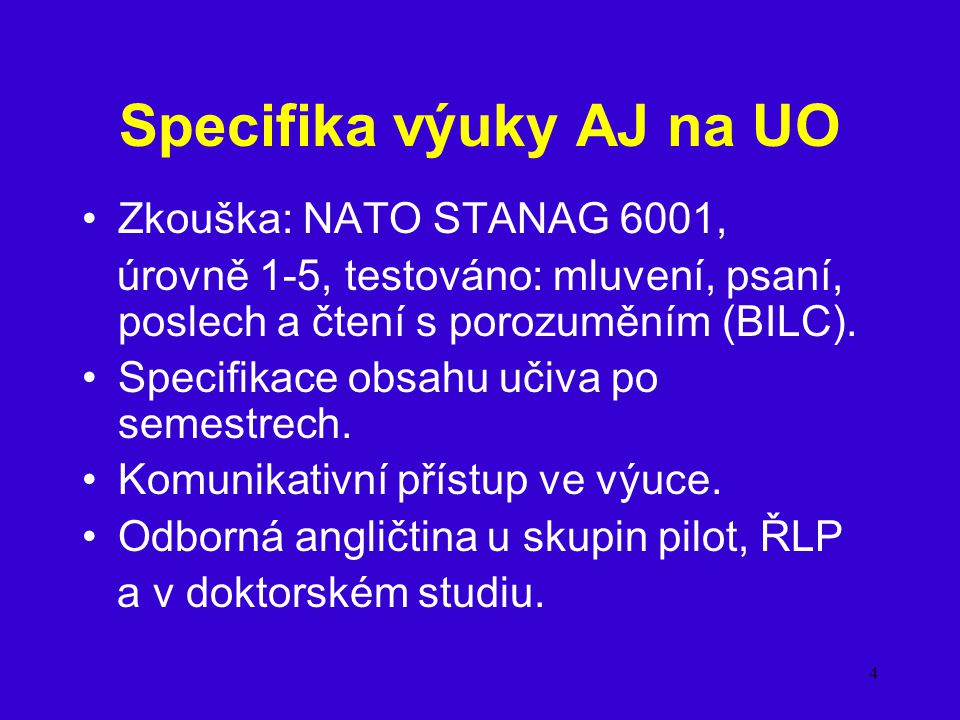 Specifika výuky AJ na UO