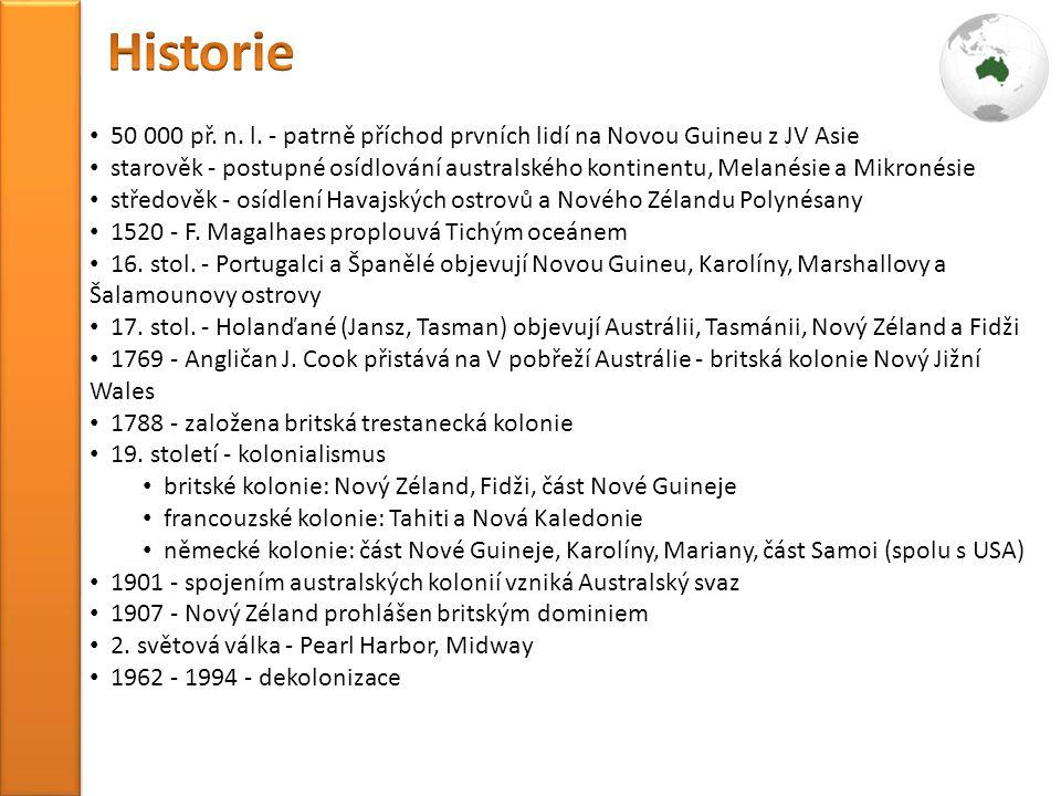 Historie 50 000 př. n. l. - patrně příchod prvních lidí na Novou Guineu z JV Asie.