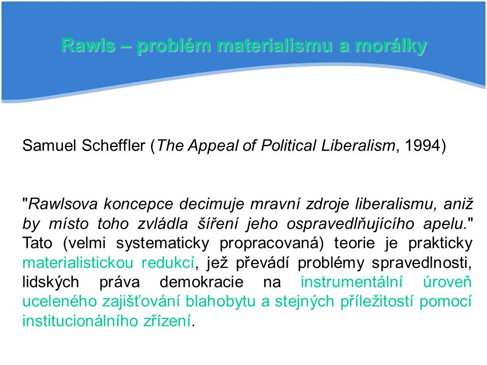Rawls – problém materialismu a morálky