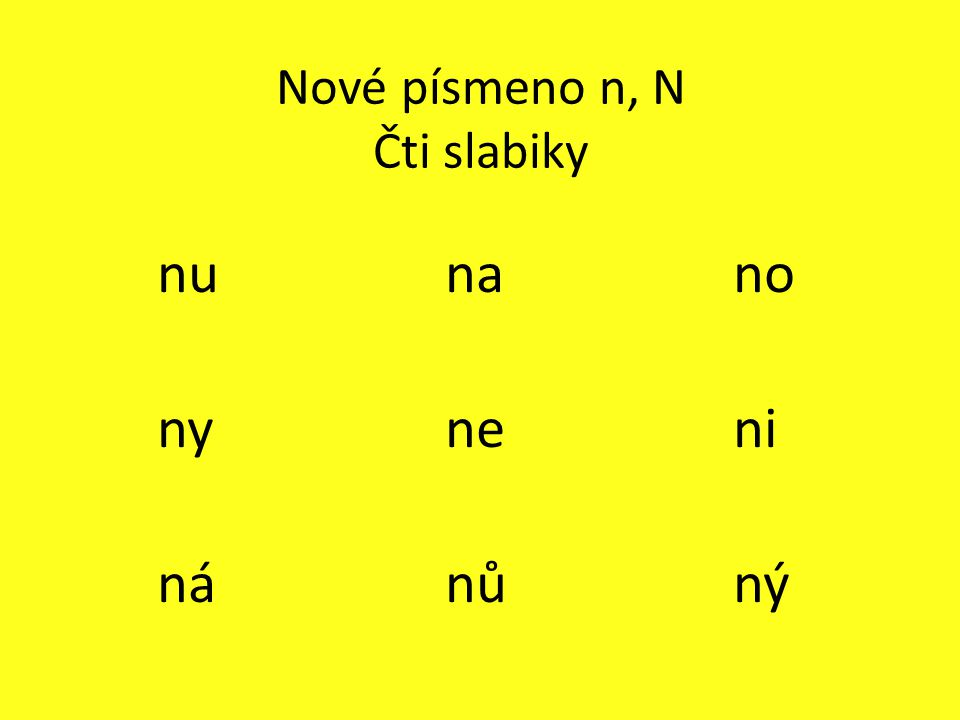 Nové písmeno n, N Čti slabiky