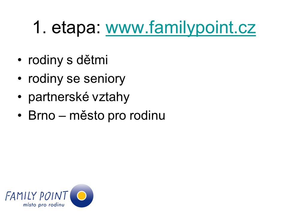 1. etapa: www.familypoint.cz
