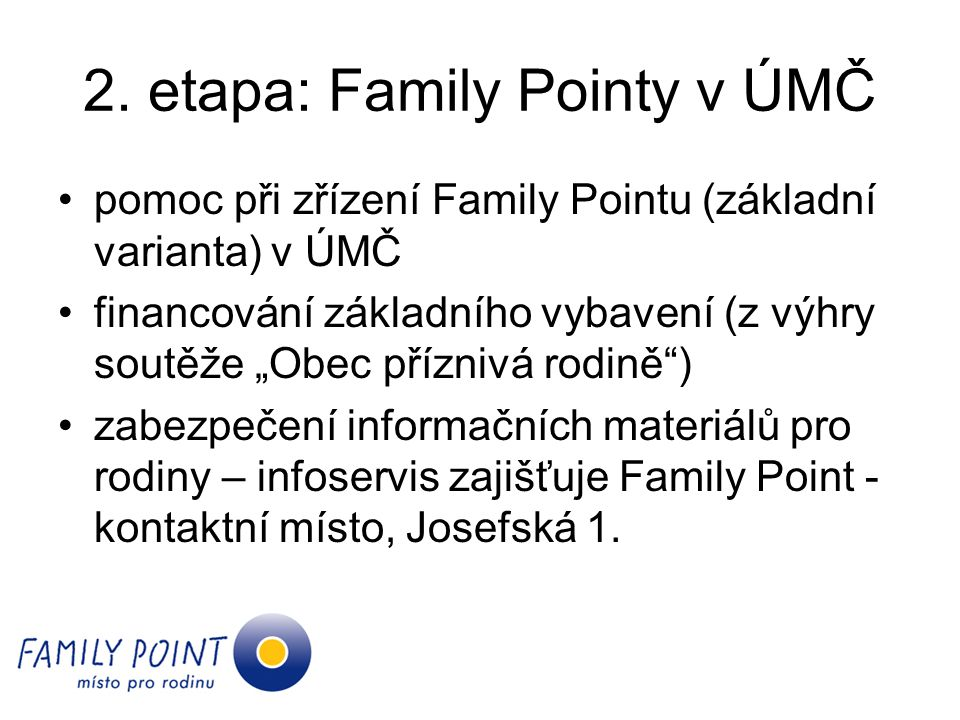 2. etapa: Family Pointy v ÚMČ
