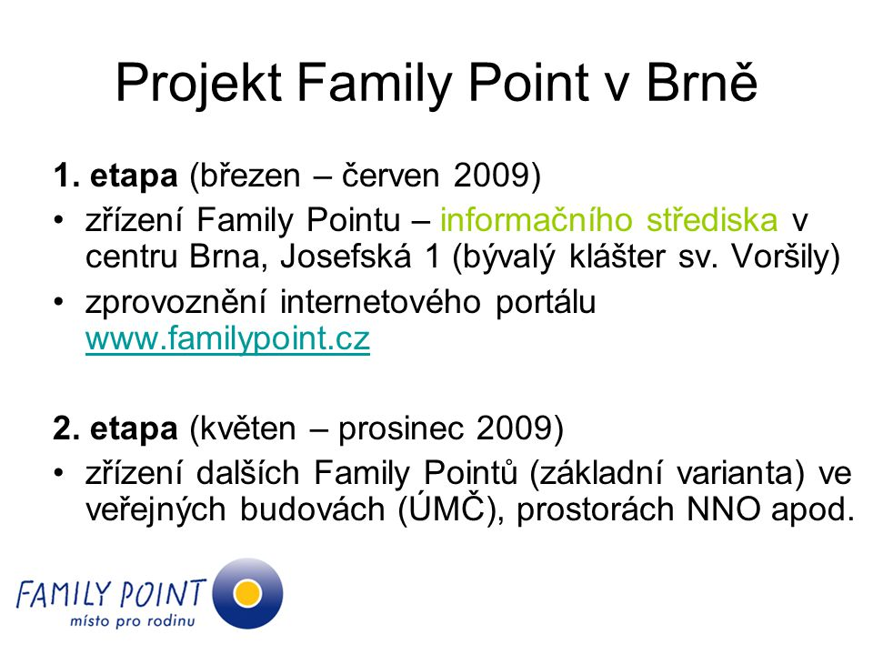 Projekt Family Point v Brně
