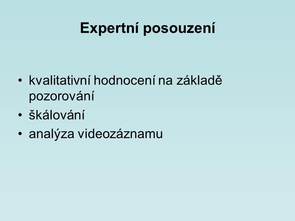 Expertní posouzení kvalitativní hodnocení na základě pozorování