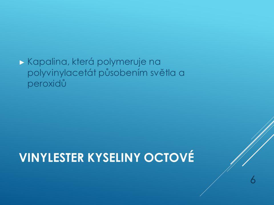Vinylester kyseliny octové