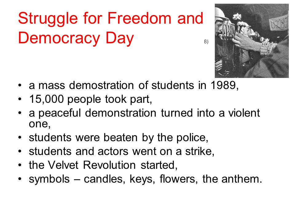 Struggle for Freedom and Democracy Day 8)