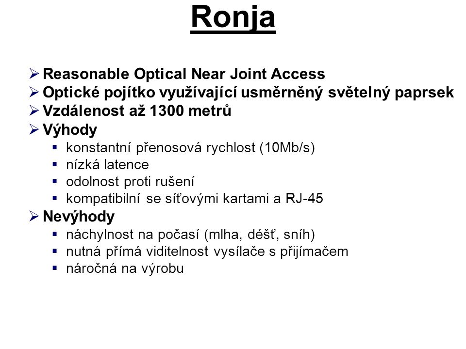 Ronja Reasonable Optical Near Joint Access