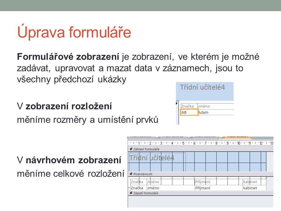Úprava formuláře