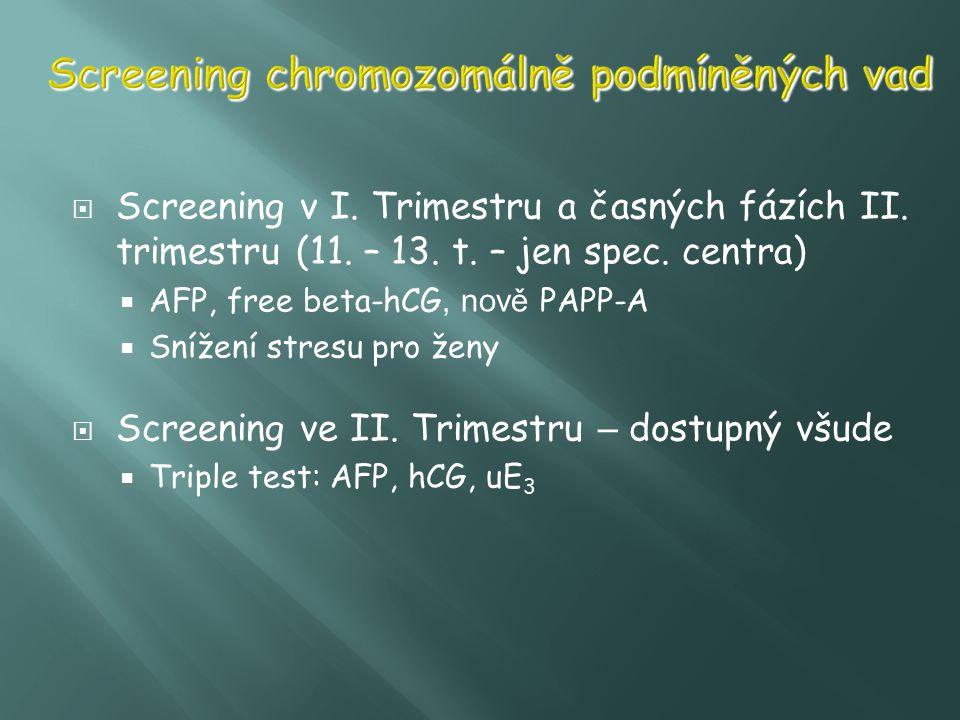 Screening chromozomálně podmíněných vad
